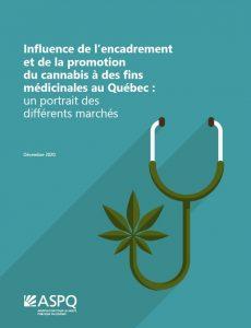 Influence de l'encadrement  et de la promotion  du cannabis à des fins  médicinales au Québec :  un portrait des  différents marchés